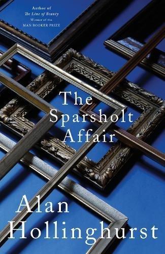 Alan Hollinghurst - The Sparsholt Affair