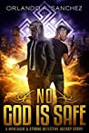 No God is Safe (Montague & Strong Case Files #0.5)