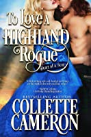 To Love a Highland Rogue, Heart of a Scot #1