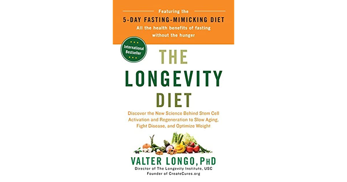 The Longevity Diet: Discover the New Science Behind Stem