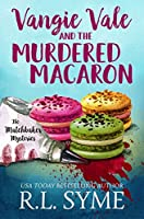 Vangie Vale and the Murdered Macaron (The Matchbaker Mysteries #1)