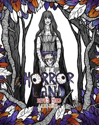 Adult Coloring Book Horror Land: Devil's Child (Book 7)