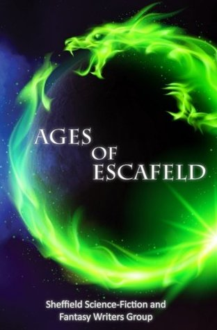 Ages of Escafeld Volume One