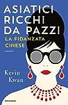 Asiatici ricchi da pazzi - La fidanzata cinese