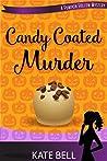 Candy Coated Murder (Pumpkin Hollow Mystery, #1)