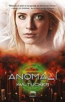 Anomali (Causal Enchantment, #4)