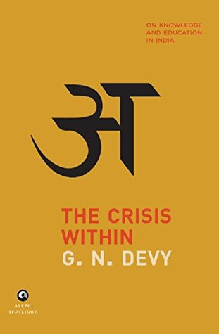 The Crisis Within: On Knowledge and Education in India