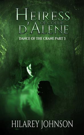 Heiress of Coeur d'Alene (Dance of the Crane #3)