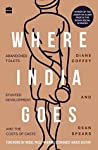 Where India Goes by Diane Coffey