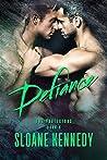 Defiance by Sloane Kennedy