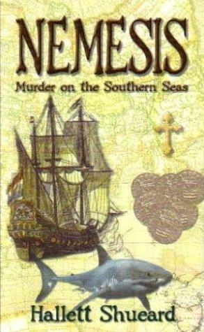Nemesis: Murder on the Southern Seas Hallett Shueard