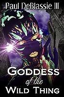 Goddess of the Wild Thing
