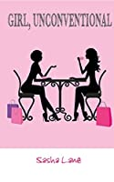 Girl, Unconventional (Girl Series Book 3)