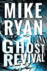 Ghost Revival (CIA Ghost #4)