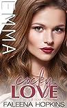 Book cover for Cocky Love: Emma Cocker (Cocker Brothers of Atlanta, #10)