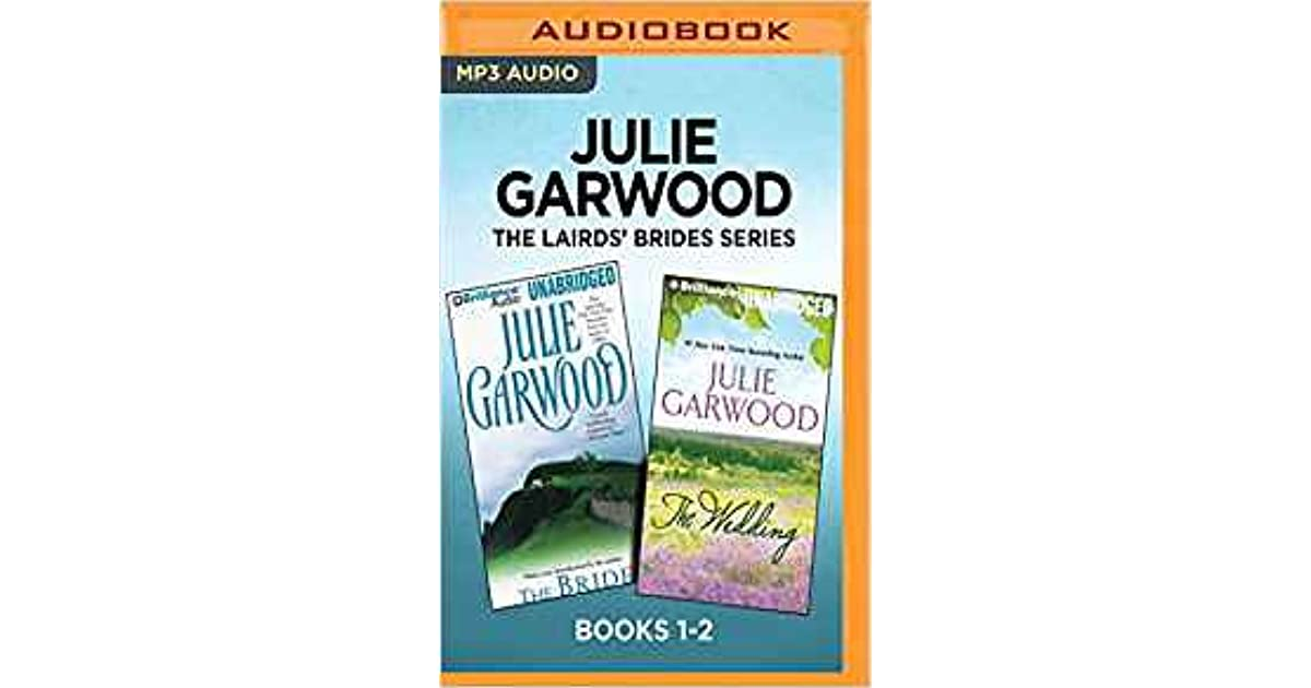 The Bride The Wedding Lairds Fiances 1 2 By Julie Garwood