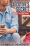 The Executive's Secret (Secret Billionaire Romance, #2)