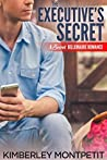 The Executive's Secret (Secret Billionaire Romance, #2)