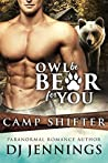 Owl Be Bear For You (Camp Shifter Book 1)