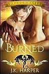Burned (Reckless Desires Dragon Mates, #3)