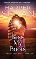 Kiss My Boots (Coming Home, #2)