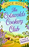 The Cotswolds Cookery Club: A Taste of France