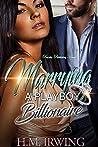 Marrying a Playboy Billionaire