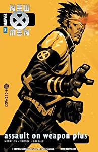 New X-Men, Volume 5: Assault on Weapon Plus