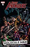 Dark Avengers, Volume 2: Molecule Man