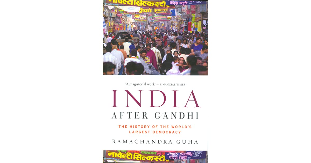 India after gandhi the history of the worlds largest democracy by india after gandhi the history of the worlds largest democracy by ramachandra guha fandeluxe Gallery