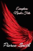 Enrapture: Noah's Fate (Noah #3)