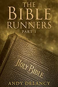 The Bible Runners: Part 1