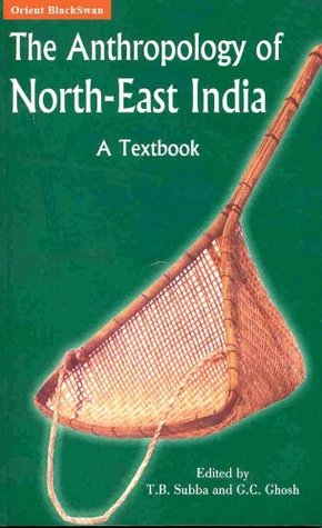 Anthropology of North East India