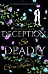 Deception So Deadly (Deception So, #1)