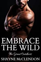 Embrace the Wild: The Great Outdoors