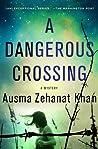 A Dangerous Crossing (Rachel Getty & Esa Khattak, #4)