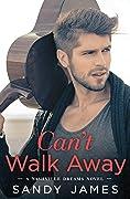 Can't Walk Away (Nashville Dreams, #1)
