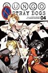 Bungo Stray Dogs, Vol. 4 by Kafka Asagiri
