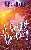 A Scottish Wedding (Lost in Scotland Book 2)