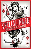Spellslinger (Spellslinger, #1)