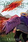Good Angel (Good Angel #1)