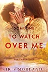 Someone to Watch Over Me (The Thorntons, #5)