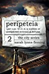 Peripeteia (The City, #2)