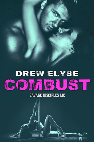 Combust (Savage Disciples MC #5)