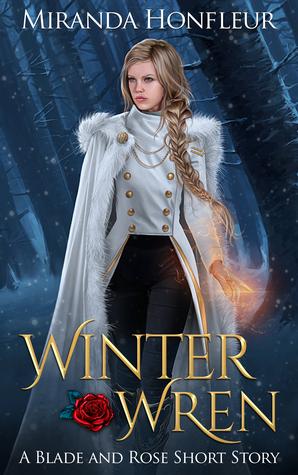 Winter Wren (Blade and Rose, #0.5)