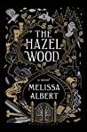 The Hazel Wood (The Hazel Wood #1)