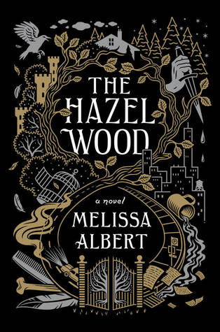The Hazel Wood by Melissa Albert cover