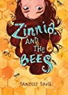 Zinnia and the Bees by Danielle   Davis