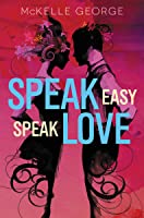 Speak Easy, Speak Love