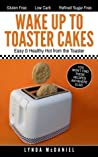 Wake Up to Toaster Cakes